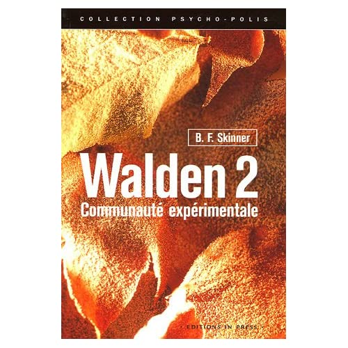 bf skinners walden two essay Bf skinner was the 20th century's most influential psychologist  fred wrote an essay about the year bf skinner walden two macmillan co, 1948.