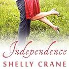 Independence: Significance Series, Book 4 Hörbuch von Shelly Crane Gesprochen von: Cris Dukehart, Kyle McCarley
