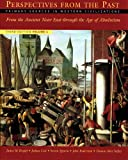 img - for Perspectives from the Past: Primary Sources in Western Civilizations: From the Ancient Near East through the Age of Absolutism (Third Edition) (Vol. 1) book / textbook / text book