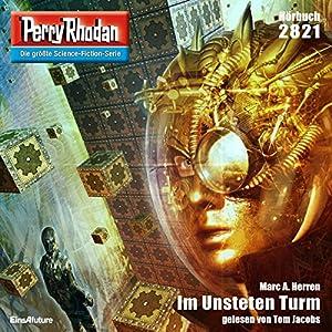 Im Unsteten Turm (Perry Rhodan 2821) Hörbuch