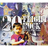 20 FLIGHT ROCK ~YOSHIKI FUKUYAMA SELECTED WORKS~