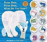 img - for Polar Bear, Polar Bear What Do You Hear? sound book by Bill Martin (2011-11-08) book / textbook / text book