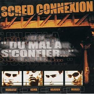 Scred Connexion -  On A Du Mal A Sconfier