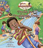 Trouble in Troublesome Creek (Troublesome Creek Kids Story)