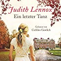 Ein letzter Tanz Audiobook by Judith Lennox Narrated by Cathlen Gawlich