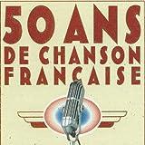50 ans de chanson française