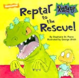 Reptar to the Rescue! (Rugrats (Simon & Schuster Paperback))