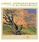 A Small Untroubled World 2013 Wall Ca...