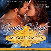 Smuggler's Moon: The Raveneaus in Cornwall, Book 1 | [Cynthia Wright]