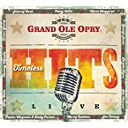 Grand Ole Opry - Timeless Hits Live CD