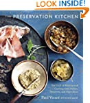 The Preservation Kitchen: The Craft o...