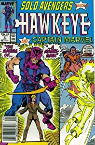 Solo Avengers #2 : Featuring Hawkeye and Captain Marvel (January 1988) by Tom DeFalco, Roger Stern, Mark Bright and Kieron Dwyer