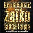 Zaiko Langa Langa - Greatest Hits