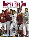 Boston Herald Boston Red Sox: 2004 World Series Champions