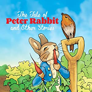 The Tale of Peter Rabbit and Other Stories Audiobook