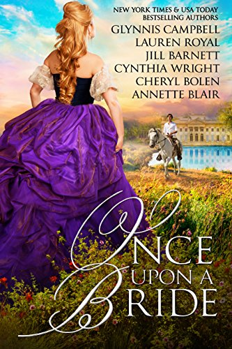Once Upon A Bride by Glynnis Campbell & Others ebook deal