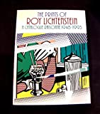 The Prints of Roy Lichtenstein: A Catalogue Raisonne 1948-1993