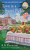 Town in a Sweet Pickle: A Candy Holliday Murder Mystery