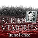 Buried Memories: The Bloody Crimes and Execution of the Texas Black Widow (       UNABRIDGED) by Irene Pence Narrated by George Newbern