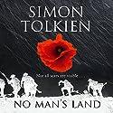 No Man's Land Hörbuch von Simon Tolkien Gesprochen von: Steven Crossley