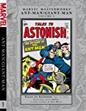 Marvel Masterworks: Ant-Man/Giant-Man Volume 1