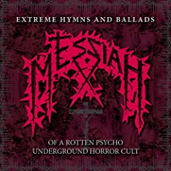 Extreme Hymns and Ballads of a Rotten Psycho Underground Horror Cult