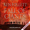 Fall of Giants | Livre audio Auteur(s) : Ken Follett Narrateur(s) : John Lee