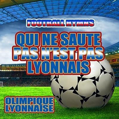 Qui Ne Saute Pas N'Est Pas Lyonnais (Hymne Olympique Lyonnais) (Ringtone)