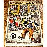"""Fu�ballspielen verbotenvon """"Elke Hirche"""""""