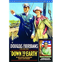 Fairbanks Double Feature: American Aristocracy / Down To Earth (Silent)