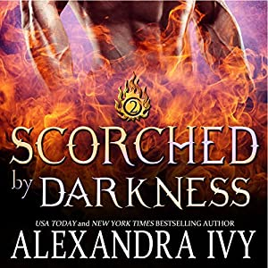 Scorched by Darkness Audiobook