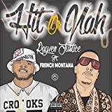 Hit Or Nah (feat. French Montana) - Single [Explicit]