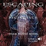 Escaping Psychiatry. Beginnings | Olga Núñez Miret
