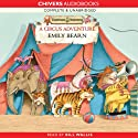Tumtum and Nutmeg: A Circus Adventure (       UNABRIDGED) by Emily Bearn Narrated by Bill Wallis