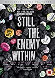 Still The Enemy Within [DVD]