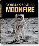img - for Norman Mailer: MoonFire: The Epic Journey of Apollo 11 (GO) book / textbook / text book