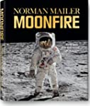 Norman Mailer: MoonFire, The Epic Jou...