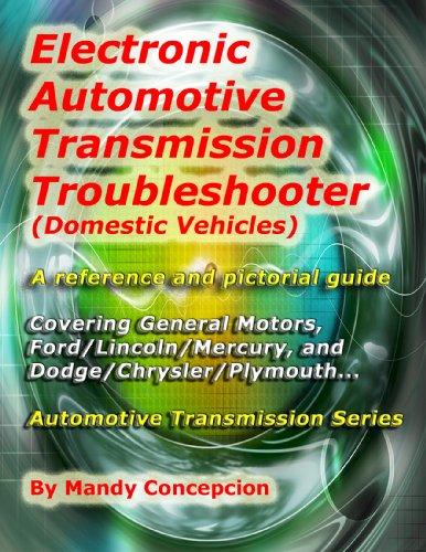 Domestic Automotive Transmission Troubleshooter and Reference (Automotive Transmission Series)