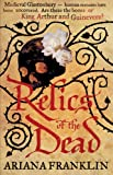 Relics of the Dead: Mistress of the Art of Death, Adelia Aguilar series 3