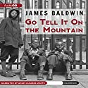 Go Tell It On the Mountain (       UNABRIDGED) by James Baldwin Narrated by Adam Lazarre-White