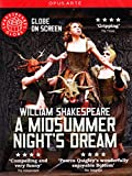 Shakespeare's Globe on Screen: A Midsummer Night's Dream [DVD] [2014]