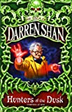 THE SAGA OF DARREN SHAN (7) - HUNTERS OF THE DUSK (0007137796) by DARREN SHAN