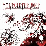My Uncle The Wolf The Kings Ransom [MINIDISC]