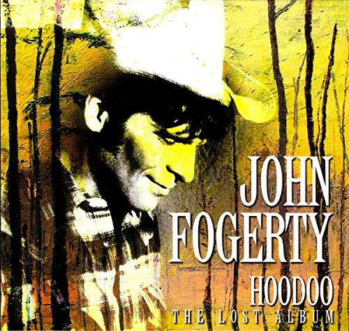 John Fogerty - Hoodoo [ReIssue 2013] - Zortam Music