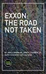 Exxon: The Road Not Taken (Kindle Sin...