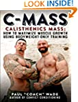 C-Mass: Calisthenics Mass: How to Max...
