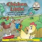 Chicken Little: Summer-Time Story Classic, Book 3 Hörbuch von Carl Sommer Gesprochen von: Carl Sommer