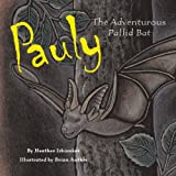 Pauly, the Adventurous Pallid Bat