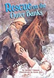 Rescue On The Outer Banks (Turtleback School & Library Binding Edition) (On My Own History (Prebound)) (0613461630) by Ransom, Candice