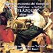 Instrumental Music in the Age of Velazquez by Dahiz Producciones